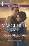 Never Forget Me, Kaye, Marguerite