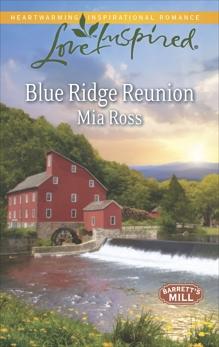 Blue Ridge Reunion, Ross, Mia