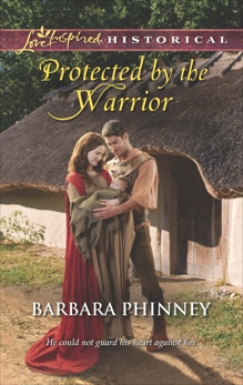 Protected by the Warrior, Phinney, Barbara