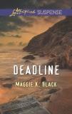 Deadline, Black, Maggie K.