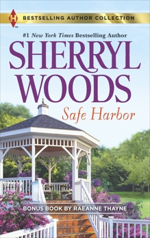 Safe Harbor & A Cold Creek Homecoming: A 2-in-1 Collection, Woods, Sherryl & Thayne, RaeAnne
