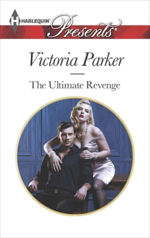 The Ultimate Revenge: A Secret Baby Romance, Parker, Victoria