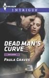 Dead Man's Curve: A Thrilling FBI Romance, Graves, Paula