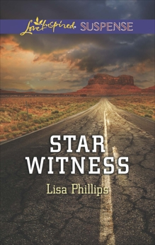 Star Witness: Faith in the Face of Crime, Phillips, Lisa