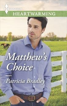 Matthew's Choice: A Clean Romance, Bradley, Patricia