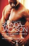 Delaney's Desert Sheikh and A Little Dare: An Anthology, Jackson, Brenda
