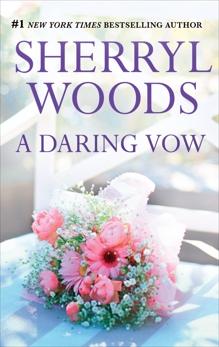 A Daring Vow, Woods, Sherryl