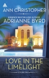 Love in the Limelight Volume Two: An Anthology, Christopher, Ann & Byrd, Adrianne
