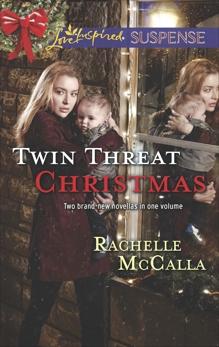 Twin Threat Christmas: Faith in the Face of Crime, McCalla, Rachelle