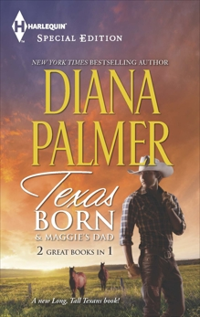 Texas Born & Maggie's Dad: An Anthology, Palmer, Diana