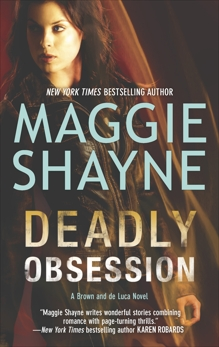 Deadly Obsession, Shayne, Maggie