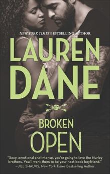 Broken Open, Dane, Lauren