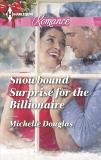 Snowbound Surprise for the Billionaire, Douglas, Michelle