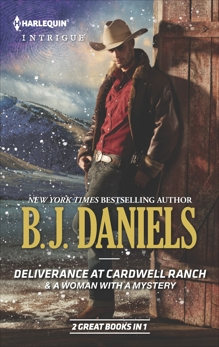 Deliverance at Cardwell Ranch & A Woman with a Mystery: An Anthology