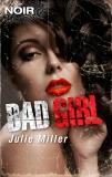 Bad Girl, Miller, Julie