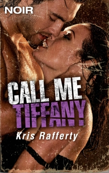 Call Me Tiffany, Rafferty, Kris