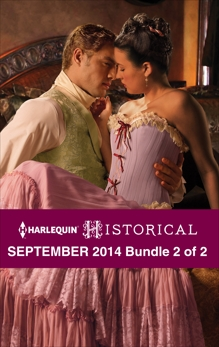 Harlequin Historical September 2014 - Bundle 2 of 2: An Anthology, Styles, Michelle & Burrows, Annie & Martin, Laura