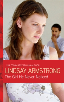 The Girl He Never Noticed, Armstrong, Lindsay