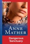DANGEROUS SANCTUARY, Mather, Anne