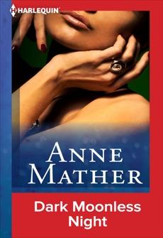 Dark Moonless Night, Mather, Anne