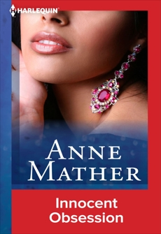 Innocent Obsession, Mather, Anne