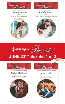 Harlequin Presents June 2017 - Box Set 1 of 2: An Anthology, Porter, Jane & Graham, Lynne & Williams, Cathy & Crews, Caitlin