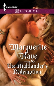 The Highlander's Redemption: A Thrilling Adventure of Highland Passion, Kaye, Marguerite
