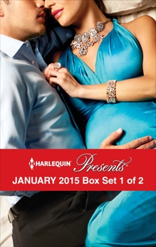 Harlequin Presents January 2015 - Box Set 1 of 2: An Anthology