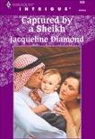 CAPTURED BY A SHEIKH, Diamond, Jacqueline