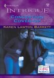 CONCEPTION COVER-UP, Barrett, Karen Lawton