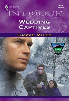WEDDING CAPTIVES, Miles, Cassie