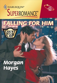 FALLING FOR HIM, Hayes, Morgan