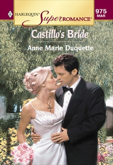 CASTILLO'S BRIDE, Duquette, Anne Marie