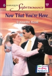 NOW THAT YOU'RE HERE, Kent, Lynnette