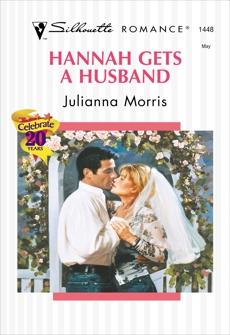 HANNAH GETS A HUSBAND: A Single Dad Romance, Morris, Julianna