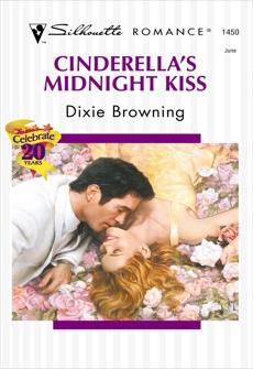 CINDERELLA'S MIDNIGHT KISS, Browning, Dixie