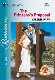 THE PRINCESS'S PROPOSAL, Parv, Valerie