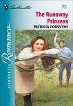 THE RUNAWAY PRINCESS, Forsythe, Patricia