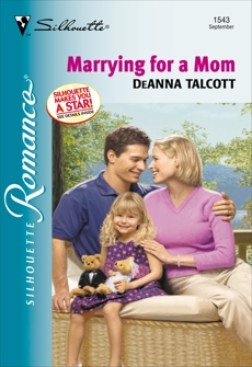 MARRYING FOR A MOM, Talcott, Deanna