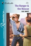 THE RANGER & THE RESCUE, Swift, Sue