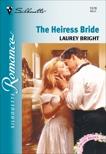 THE HEIRESS BRIDE, Bright, Laurey