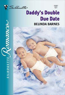 DADDY'S DOUBLE DUE DATE