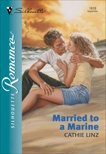 MARRIED TO A MARINE, Linz, Cathie