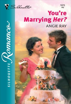 YOU'RE MARRYING HER?, Ray, Angie