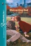 DISTRACTING DAD, Essig, Terry