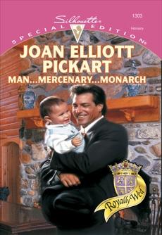 MAN...MERCENARY...MONARCH, Pickart, Joan Elliott