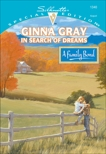 IN SEARCH OF DREAMS, Gray, Ginna