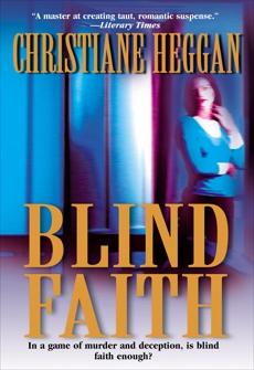 BLIND FAITH, Heggan, Christiane
