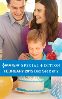 Harlequin Special Edition February 2015 - Box Set 2 of 2: An Anthology