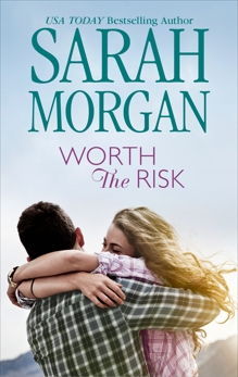 WORTH THE RISK, Morgan, Sarah